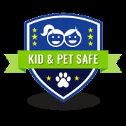 Kid & Pet Safe